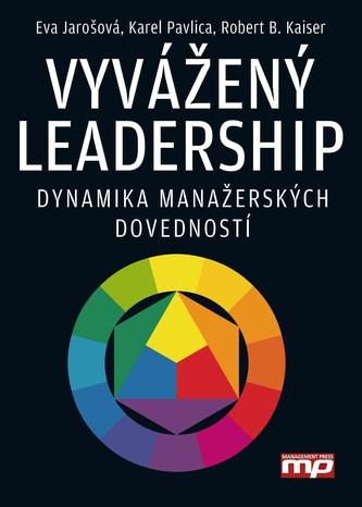Vyvážený leadership (1. vyd. jako Versatilní vedení)