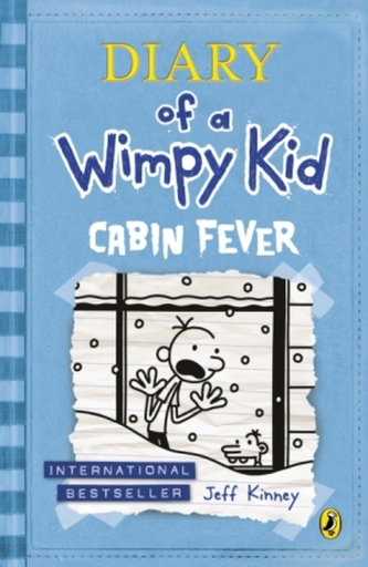 Diary of a Wimpy Kid 6 - Cabin Fever - Kinney Jeff