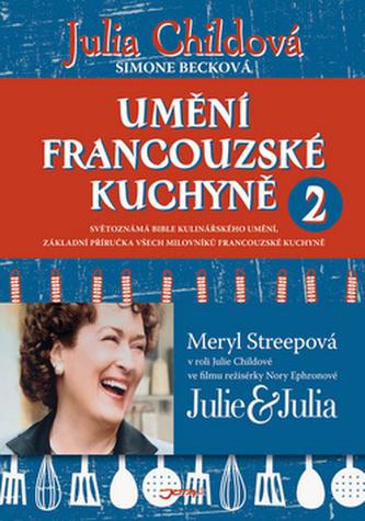Umění francouzské kuchyně 2 - Julia Child