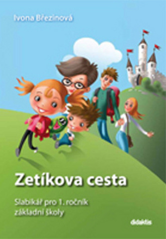 Zetíkova cesta - Slabikář pro 1. ročník ZŠ (brožovaná kniha)