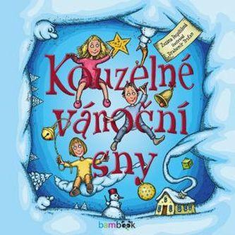 Kouzelné vánoční sny - Drahomír Trsťan; Zuzana Pospíšilová