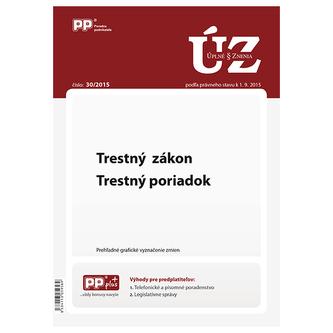 UZZ 30/2015 Trestný zákon, Trestný poriadok
