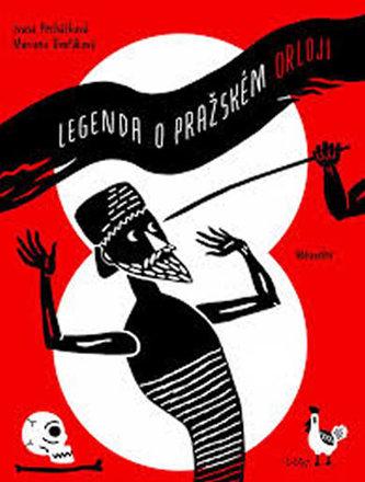 Legenda o Pražském orloji