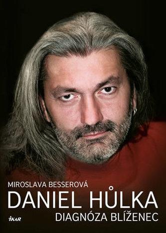 Daniel Hůlka: Diagnóza Blíženec - Miroslava Besserová