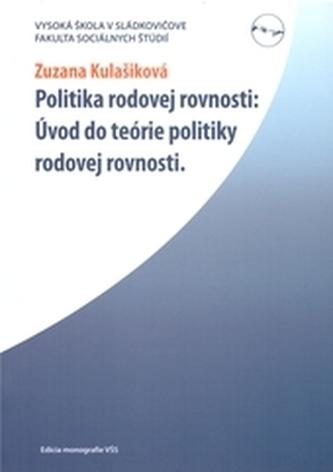 Politika rodovej rovnosti: Úvod do teórie politiky rodovej rovnosti