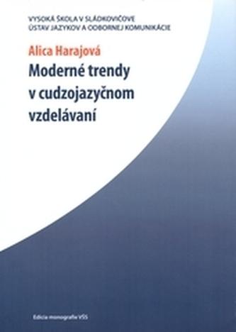 Moderné trendy v cudzojazyčnom vzdelávaní