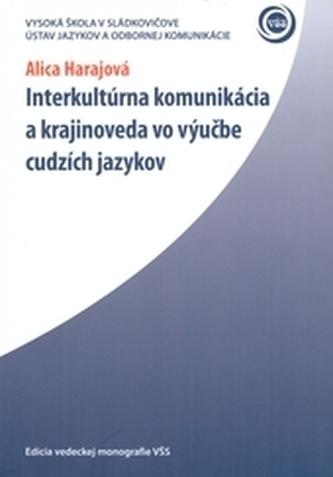 Interkultúrna komunikácia a krajinoveda vo výučbe cudzích jazykov