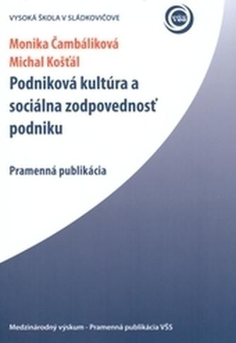 Podniková kultúra a sociálna zodpovednosť podniku