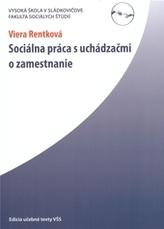 Sociálna práca s uchádzačmi o zamestnanie