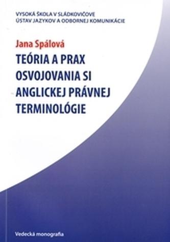 Teória a prax osvojovania si anglickej právnej terminológie