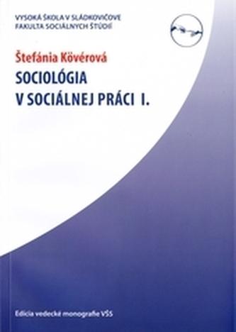 Sociológia v sociálnej práci I.