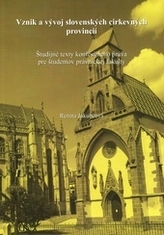 Vznik a vývoj slovenských cirkevných provincií