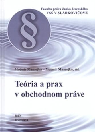 Teória a prax v obchodnom práve