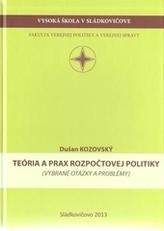 Teória a prax rozpočtovej politiky (vybrané otázky a problémy)