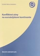 Konfliktné zóny na euroázijskom kontinente
