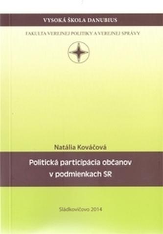 Politická participácia občanov v podmienkach SR
