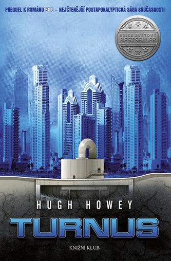 Silo 2: Turnus - Prequel k románu Silo - nejčtenější postapokalyptická sága současnosti