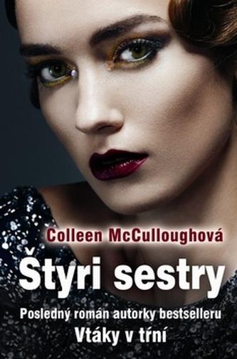 Štyri sestry - Collen McCulloughová