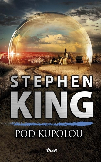 Pod Kupolou, 2. vydanie - Stephen King