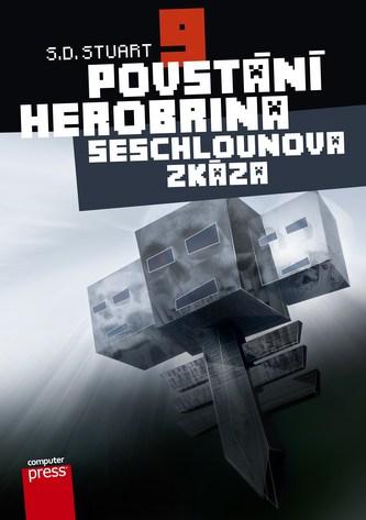 Povstání Herobrina 9 – Seschlounova zkáza - S.D. Stuart
