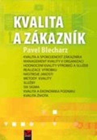 Kvalita a zákazník - Pavel Blecharz