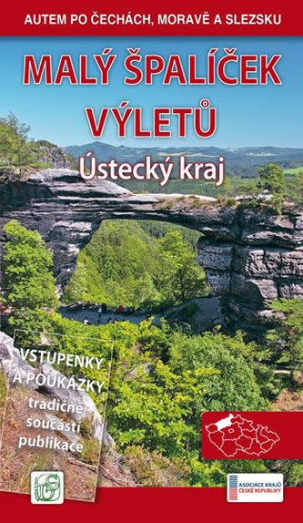 Malý špalíček výletů - Ústecký kraj - Autem po Čechách, Moravě a Slezsku