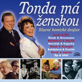 Zlato českého humoru (Tonda má ženskou) - CD