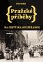 Pražské příběhy - Na cestě Malou stranou