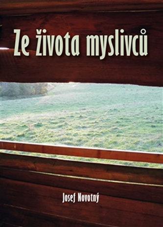 Ze života myslivců - Josef Novotný