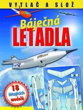 Báječná letadla Létající modely