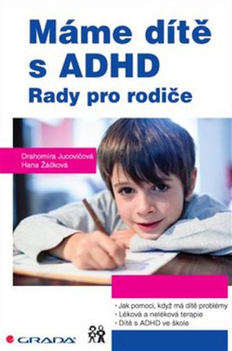 Máme dítě s ADHD