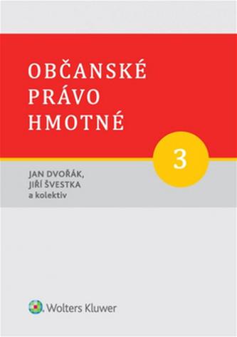 Občanské právo hmotné 3 - Jan Dvořák
