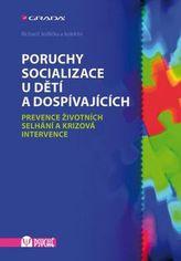 Poruchy socializace u dětí a dospívajících - Prevence životních selhání a krizová intervence