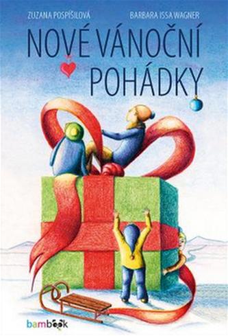 Nové vánoční pohádky - Zuzana Pospíšilová