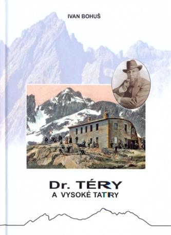 Dr. Téry a Vysoké Tatry - Ivan Bohuš