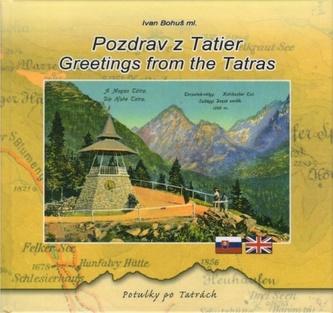 Pozdrav z Tatier - Greetings from the Tatras