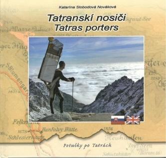 Tatranskí nosiči - Tatras porters