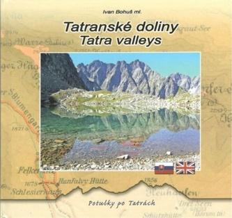 Tatranské doliny - Tatra valleys