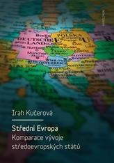 Střední Evropa. Komparace vývoje středoevropských států