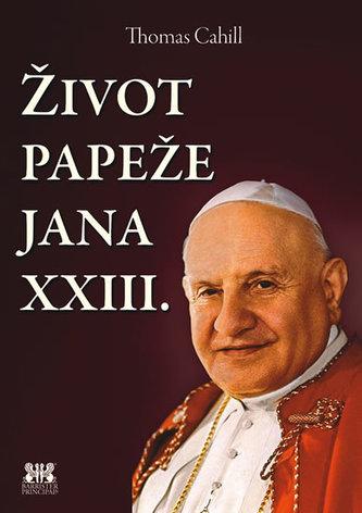 Život papeže Jana XXIII. - Thomas Cahill
