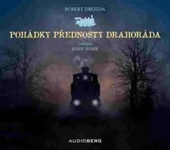 Pohádky přednosty Drahoráda - Robert Drozda