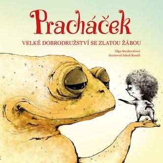 Pracháček - Velké dobrodružství se zlatou žábou