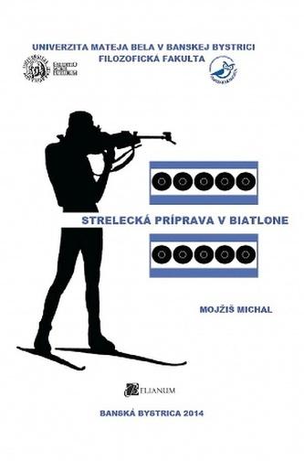 Strelecká príprava v biatlone