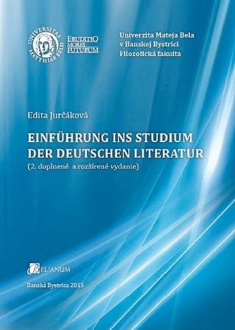 Einführung ins Studium der deutschen Literatur