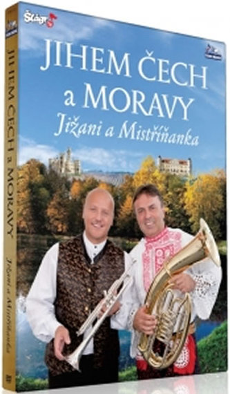 Jihem Čech a Moravy - Jižani + Mistříňanka - DVD - neuveden