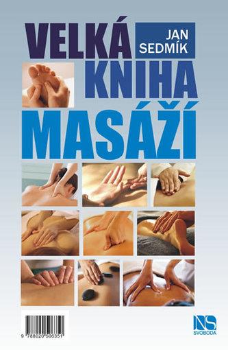 Velká kniha masáží