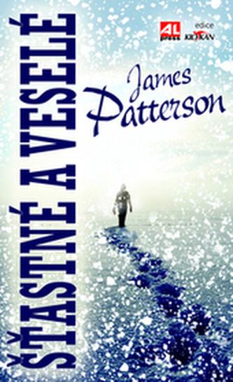 Šťastné a veselé - James Patterson