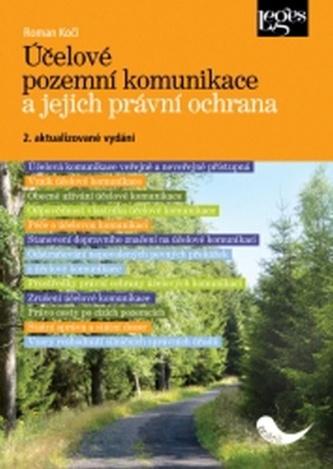 Účelové pozemní komunikace a jejich právní ochrana