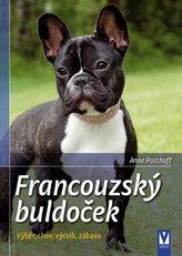 Francouzský buldoček - Výběr, chov, výcvik, zábava