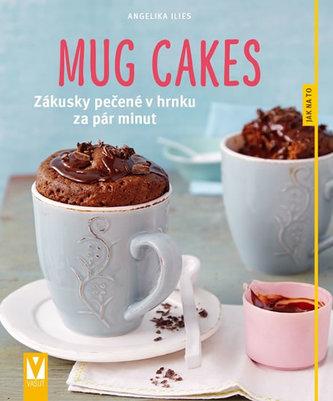 Mug cakes - Zákusky pečené v hrnku za pár minut